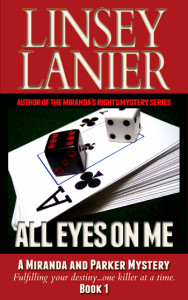 All Eyes on Me (A Miranda and Parker Mystery) #1