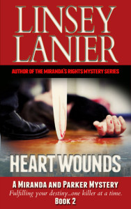 Heart Wounds (A Miranda and Parker Mystery) #2