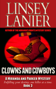 Clowns and Cowboys (A Miranda and Parker Mystery) #3