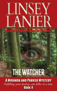 The Watcher (A Miranda and Parker Mystery) #4