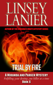 Trial by Fire (A Miranda and Parker Mystery) #6