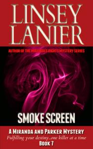 Smoke Screen (A Miranda and Parker Mystery) #7
