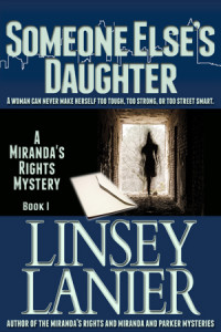 Someone Else's Daughter (A Miranda's Rights Mystery) #1